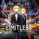 LuckyAssDude & Dubb Da Rula - Limitless mixtape cover art