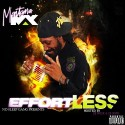 Montana Max - Effortless mixtape cover art