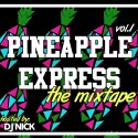 Pineapple Express mixtape cover art