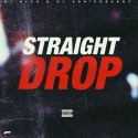 Straight Drop mixtape cover art