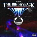 The Big Payback 4 mixtape cover art