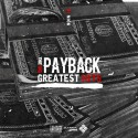 The Big Payback (Greatest Hits) mixtape cover art