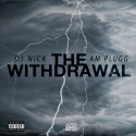 The Withdrawl mixtape cover art
