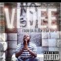 V.I. Dee - From Da Block 2 Da Top 2 mixtape cover art