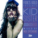 Kid Sister - Kiss Kiss Kiss mixtape cover art
