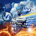 From The Bay To L.A. (Hosted By Balance) mixtape cover art