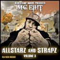 MC Eiht - Allstarz & Strapz 3 mixtape cover art