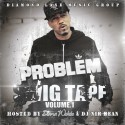 Problem - Swig Tape (Hosted By Diana Wehbe) mixtape cover art