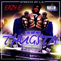 Eazy E - The Hip Hop Thugsta mixtape cover art