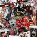 Blood Is Thicker Than Water 5 mixtape cover art