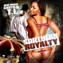 T.I. - Southern Royalty mixtape cover art