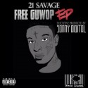 21 Savage - Free Guwop EP mixtape cover art
