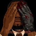 2Saint - Clean Heart Dirty Hands mixtape cover art
