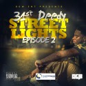 31st Deedy - Street Lights Episode 2 mixtape cover art