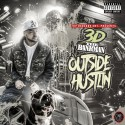 3D The Bankman - Outside Hustlin mixtape cover art