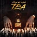 A Boogie Wit Da Hoodie - TBA mixtape cover art