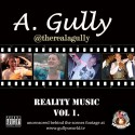 A. Gully - Reality Music mixtape cover art
