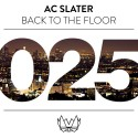 AC Slater - Back To The Floor mixtape cover art