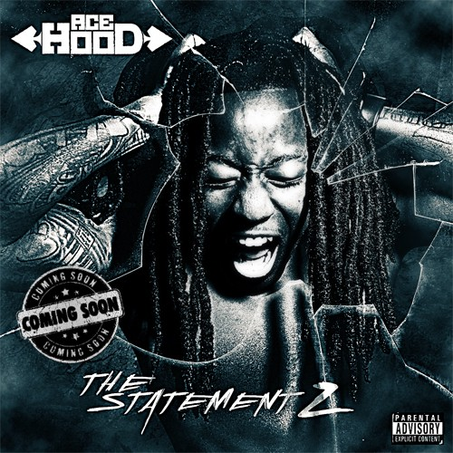 ace hood the statement 2