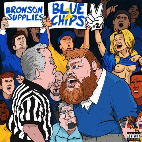 Action Bronson & Party Supplies – Blue Chips 2