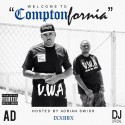 AD - Welcome To Comtponfornia mixtape cover art