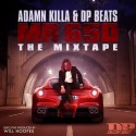 Adamn Killa & DP Beats - Mr 650 mixtape cover art
