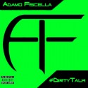 Adamo Fiscella - Dirty Talk mixtape cover art