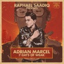 Adrian Marcel - 7 Days Of Weak (Presented By Raphael Saadiq) mixtape cover art