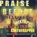 Aim The Rapper - Praise Before Blessings mixtape cover art