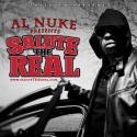 Al Nuke - Salute The Real mixtape cover art