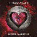 Aleon Craft - Cosmic Valentine mixtape cover art