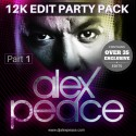 Alex Peace - 12K Edit Party Pack (Part 1) mixtape cover art