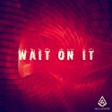 ALLxCAPS - Wait On It EP mixtape cover art