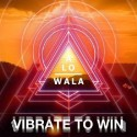ALO WALA - Vibrate To Win EP mixtape cover art