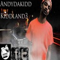 Andydakidd - Kiddland3 (Reloaded) mixtape cover art