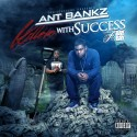 Ant Bankz - Killem With Sucess mixtape cover art