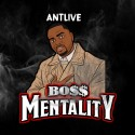 Antkive - Boss Mentality mixtape cover art