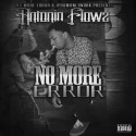 Antonio Flowz - No More Error mixtape cover art