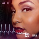 Ash K - Relationships 103 mixtape cover art