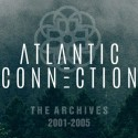 Atlantic Connection - The Archives Volume One (2001-2005) mixtape cover art