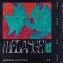Audio Push - Melange mixtape cover art