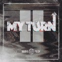 Audio Push - My Turn II mixtape cover art
