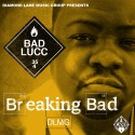 Bad Lucc - Breaking Bad mixtape cover art