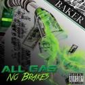 Baker - All Gas No Brakes 2 mixtape cover art