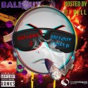 Ballout - Welcome 2 Ballout World mixtape cover art