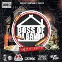 Bandz & Casino Stax - Boss of Da Bando mixtape cover art