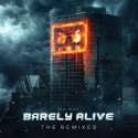 Barely Alive - We Are Barely Alive (The Remixes) mixtape cover art