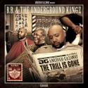 B.B. & The Underground Kingz - The Trill Is Gone (Pimpstrumentals) mixtape cover art