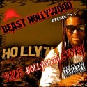 Beast Hollywood - True Hollywood Story mixtape cover art