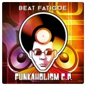 Beat Fatigue - Funkaholism EP mixtape cover art